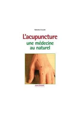 L'acupuncture - une médecine naturelle